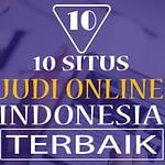 10 SITUS JUDI ONLINE TERBAIK